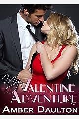 My Valentine Adventure Kindle Edition
