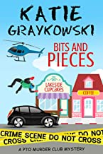 Bits and Pieces (PTO Murder Club Mystery Book 4)