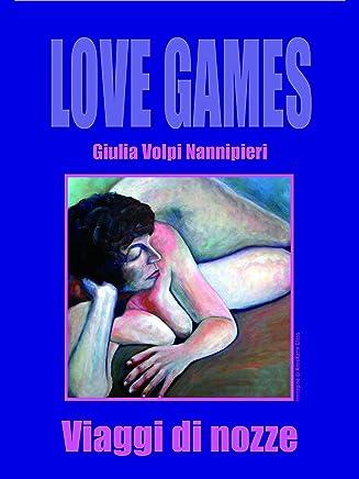 Viaggi di nozze (Love Games Vol. 1)