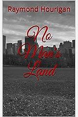 No Man's Land Kindle Edition