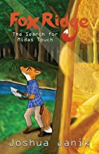 Fox Ridge The Search for Midas Touch