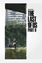 The Art of the Last of Us Part II (English Edition) eBook Kindle