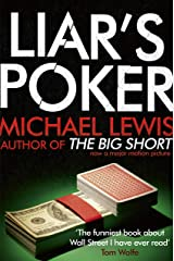 Liar's Poker: From the author of the Big Short Kindle Edition