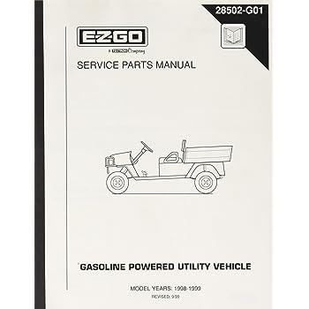 1998 ez go workhorse golf cart wiring diagram amazon com ezgo 28502g01 1998 1999 service parts manual for gas  ezgo 28502g01 1998 1999 service parts