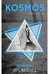 The Pendant (KOSMOS Book 1) Kindle Edition