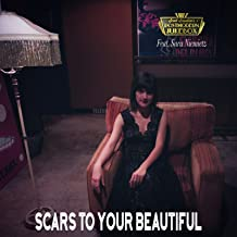 Scars to Your Beautiful (Originally Performed By Alessia Cara)