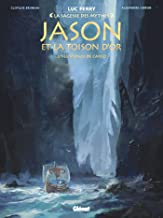 Jason et la toison d'or - Tome 02: Le Voyage de l'Argo (French Edition)
