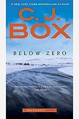 Below Zero (A Joe Pickett Novel Book 9) Kindle Edition