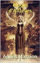Magie d'Ailleurs (Kiha Pendraig t. 4)