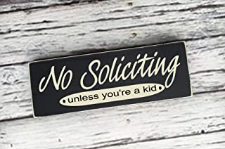 BlueSky56138 No Soliciting Unless You're a Kid Front Door Sign, Welcome Sign, Perfect for Home decer