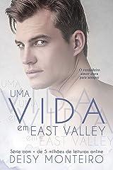 UMA VIDA EM EAST VALLEY eBook Kindle