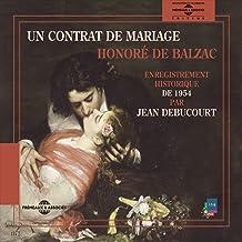 Honoré de Balzac : un contrat de mariage (Enregistrement historique de 1954)