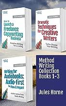 Method Writing Collection Books 1-3: Advanced Creative Writing