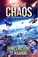Into the Chaos (Rise of the Republic Book 4) Kindle Edition