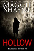 Hollow (Shattered Sisters Book 4)