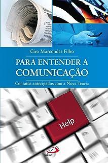 Para entender a comunicação (Temas de Comunicação)