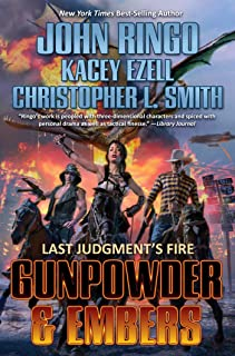 Gunpowder & Embers (Last Judgement's Fire)