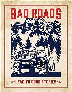 Desperate Enterprises Bad Roads Lead to Good Stories Tin Sign, 12.5