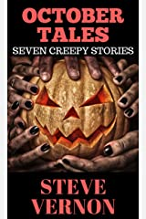 October Tales: Seven Creepy Stories Kindle Edition