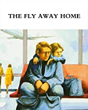 The Fly Away Home: 100 Best English Novels