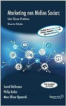 Marketing nas Mídias Sociais: Um Guia Prático (Opresnik Management Guides Livro 26)