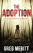 The Adoption: A Psychological Thriller