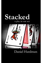 Stacked: a play in one act Kindle Edition