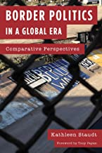 Border Politics in a Global Era: Comparative Perspectives