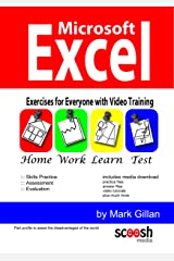 Microsoft Excel Exercises for Everyone (with Video Training): Learn Excel with Exercises and Video Training Paperback