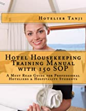 Hotel Housekeeping Training Manual with 150 SOP