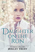 Daughter on the Run (Sons of Gulielmus Book 2)