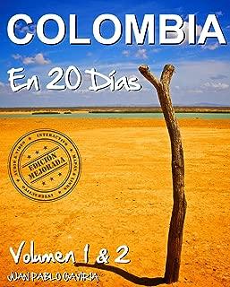 COLOMBIA en 20 Días 1 & 2 (Spanish Edition)