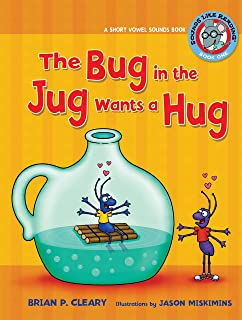 The Bug in the Jug Wants a Hug: A Short Vowel Sounds Book (Sounds Like Reading ®)