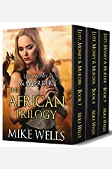 The African Trilogy Boxed Set (Lust, Money & Murder #7, 8 & 9) Kindle Edition
