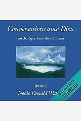 Conversations avec Dieu: Un dialogue hors du commun 1 Livres audio Audible