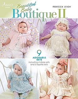 Beautiful Baby Boutique II (Annie`s Crochet)