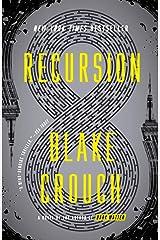 Recursion: A Novel Kindle Edition