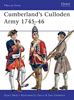 Cumberland's Culloden Army 1745–46 (Men-at-Arms Book 483)