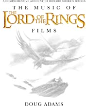 The Music of the Lord of the Rings Films: A Comprehensive Account of Howard Shore's Scores, Book & CD: 1