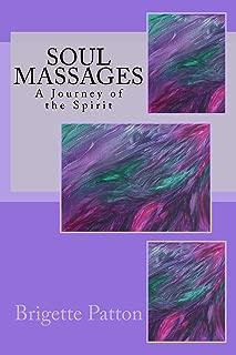 Soul Massages: A Journey of the Spirit