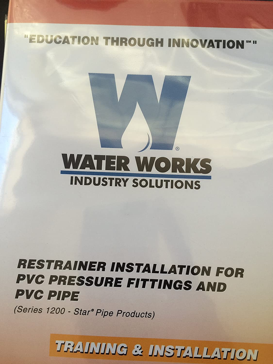 Water Works Industry Solutions Lesson 18 Training & Installation