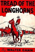 Tread of the Longhorns (English Edition)