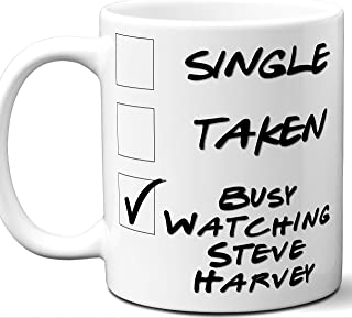 Steve Harvey Gift for Fans, Lovers. Funny Parody TV Show Mug. Single, Taken, Busy Watching. Poster, Men, Memorabilia, Women, Birthday, Christmas, Father's Day, Mother's Day.