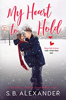My Heart to Hold (A Maxwell Family Saga Book 2)