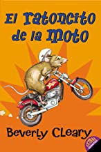 El ratoncito de la moto: The Mouse and the Motorcycle (Spanish edition)