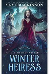 Winter Heiress (Daughter of Winter Book 2) Kindle Edition