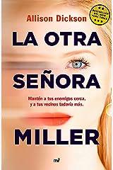 La otra señora Miller (Martínez Roca) (Spanish Edition) Kindle Edition