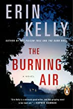 Best the burning air erin kelly Reviews