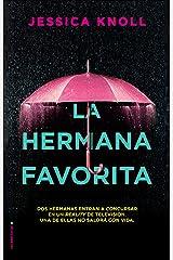 La hermana favorita (Thriller y suspense) (Spanish Edition) eBook Kindle