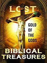 Lost Biblical Treasures
